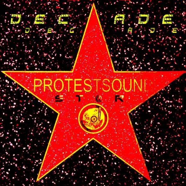 DECADE / PROTESTSOUND easier records